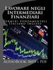 Lavorare negli Intermediari Finanziari