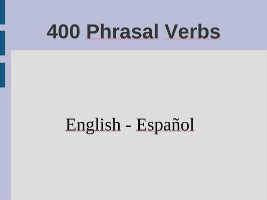 Product picture 400 Phrasal Verbs.  English - Español